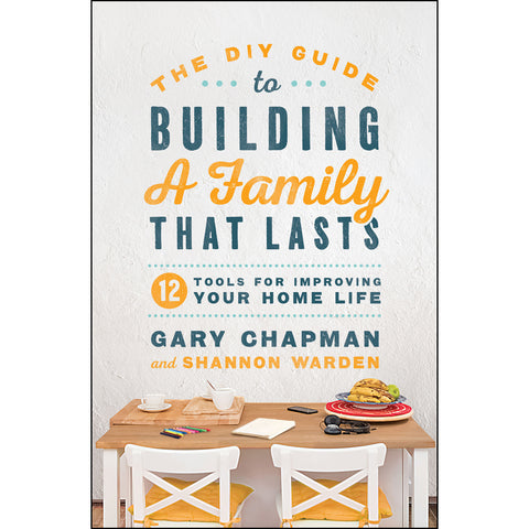 Load image into Gallery viewer, The DIY Guide To Building A Family That Lasts (Paperback)