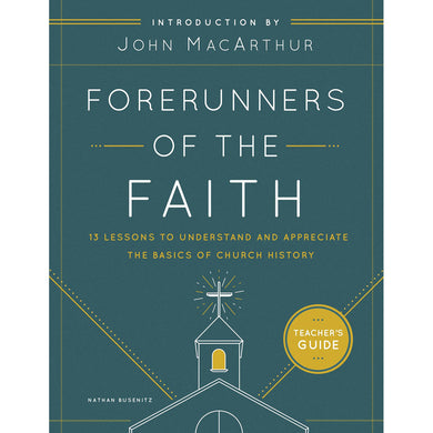 Forerunners Of The Faith Teacher's Guide (Paperback)