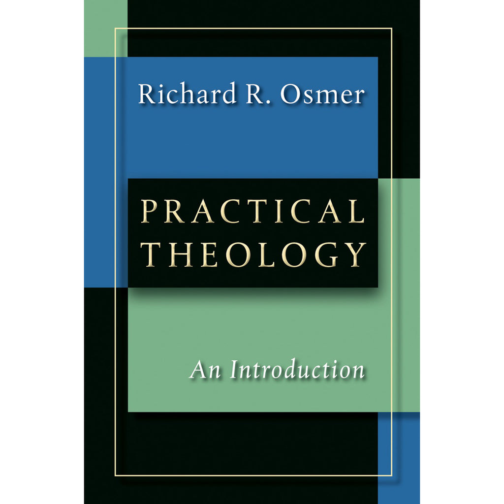 Practical Theology: An Introduction (Paperback)