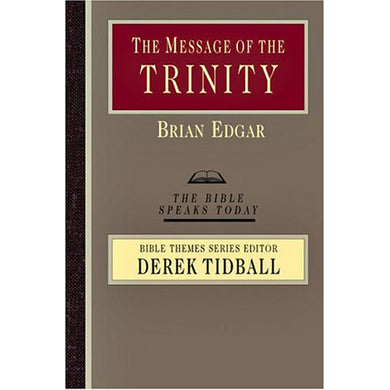 The Message Of The Trinity: Life In God (Paperback)