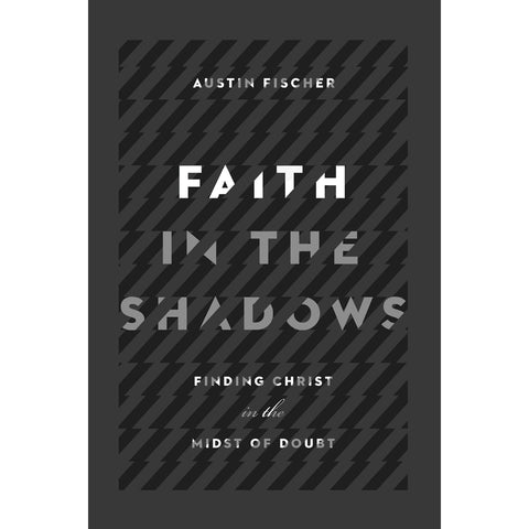 Faith In The Shadows (Paperback)