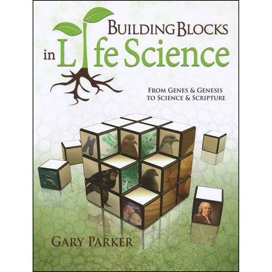 Building Blocks In Life Science: From Genes And Genesis To Science And Scripture (Paperback)