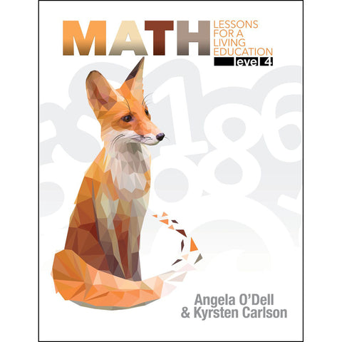 Math Level 4: Lessons For A Living Education (Paperback)