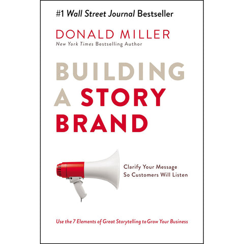 Load image into Gallery viewer, Building a Story Brand: Clarify Your Message So Customers Will Listen (Paperback)