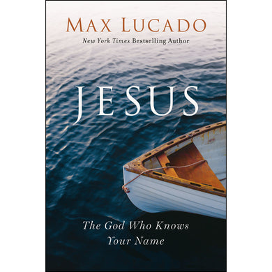 Jesus: The God Who Knows Your Name (Paperback)