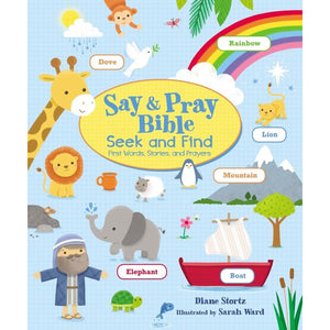 Say And Pray Bible Seek And Find: First Words, Stories, And Prayers (Board Book)