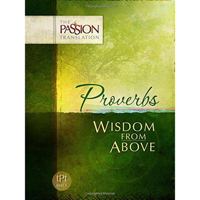 TPT The Passion Translation Proverbs (Paperback)