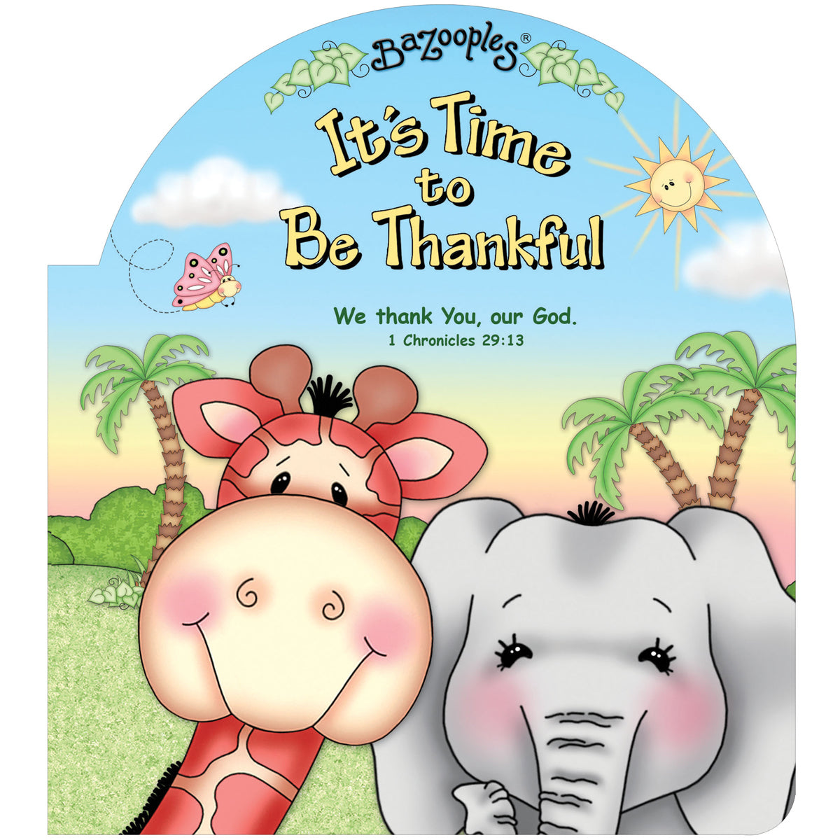 It's Time To Be Thankful (Bazooples)(Board Book)