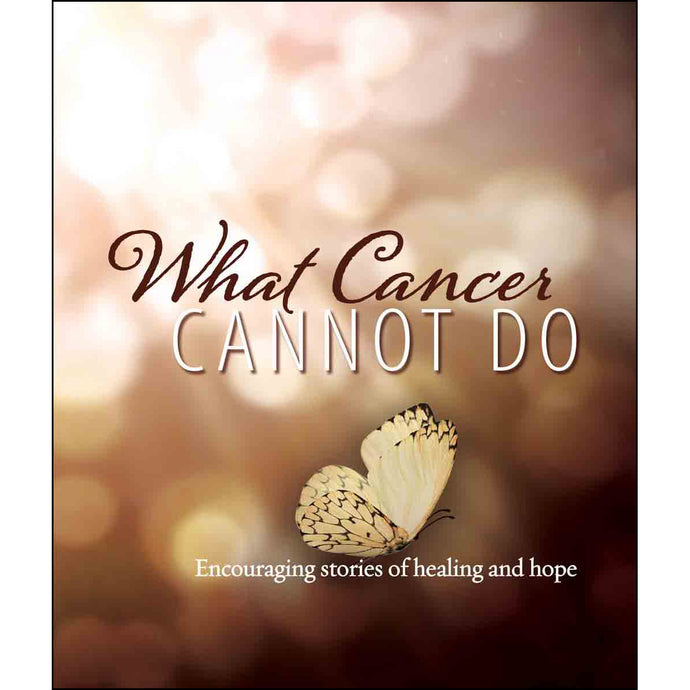 What Cancer Cannot Do (Paperback)