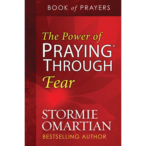 The Power Of Praying Through Fear - Book Of Prayers (Paperback)