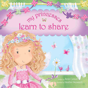 My Princesses Learn To Share (Hardcover)