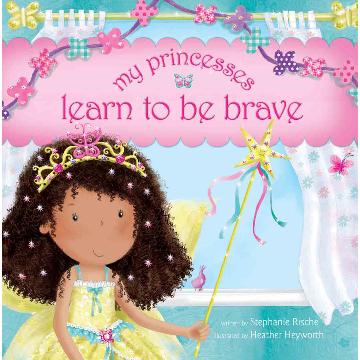My Princesses Learn To Be Brave (Hardcover)
