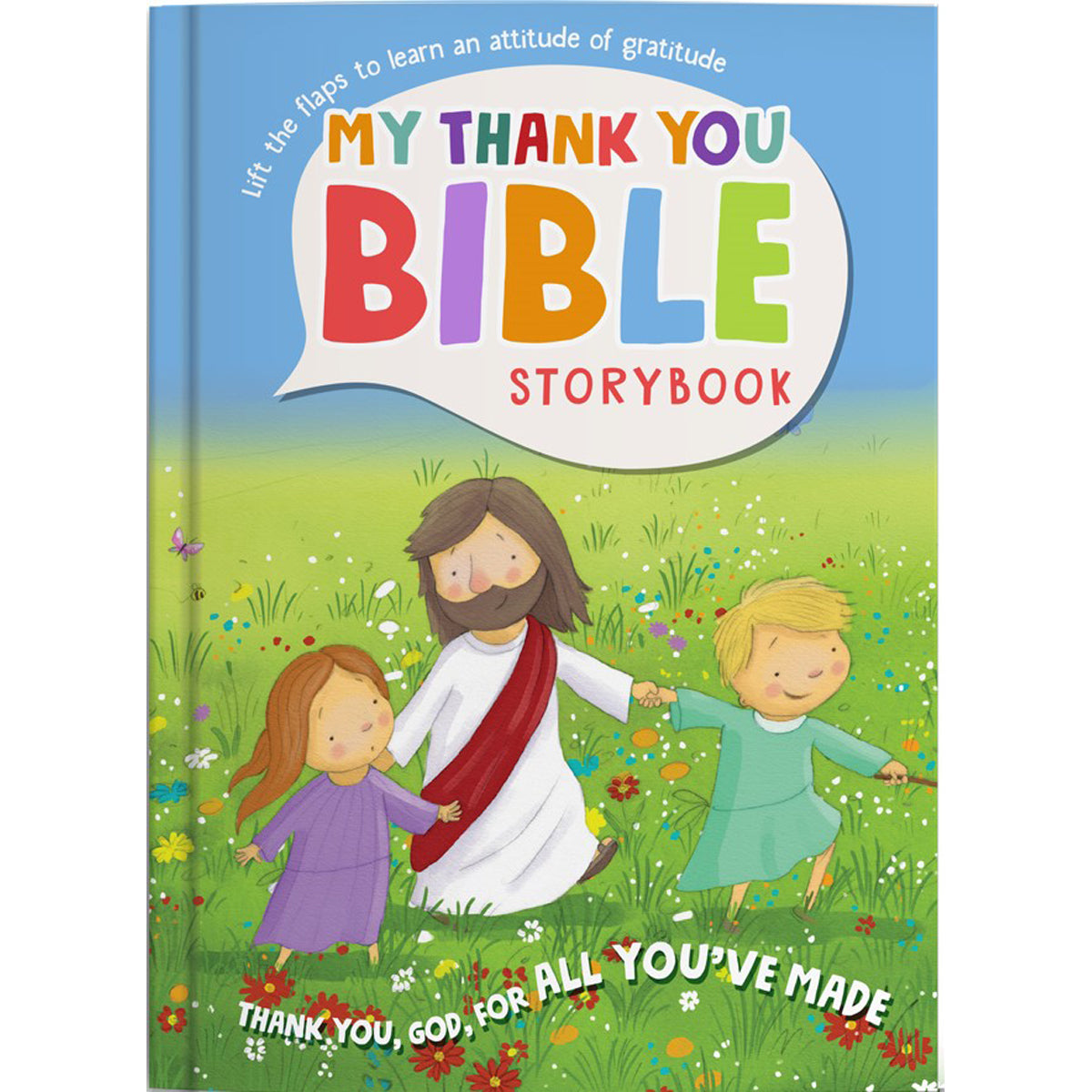 My Thank You Bible Storybook, Lift-The-Flap (Board Book)