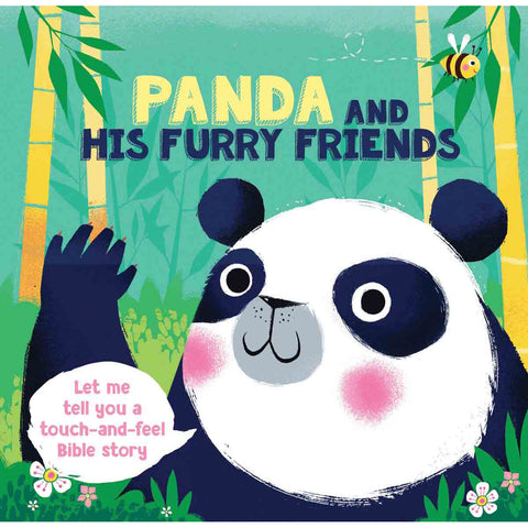 Panda And His Furry Friends Touch And Feel (Board Book)