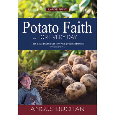 Potato Faith For Every Day Large Print (Padded Hardcover)