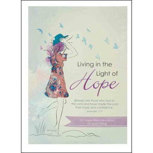 Living In The Light Of Hope (Paperback)