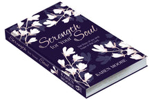 Load image into Gallery viewer, Strength For Your Soul (Hardcover)