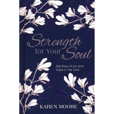 Strength For Your Soul (Hardcover)