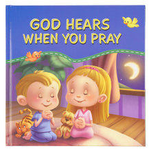 Load image into Gallery viewer, God Hears When You Pray (Hardcover)