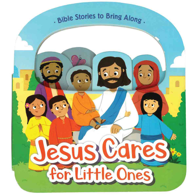 Jesus Cares For Little Ones (Board Book)