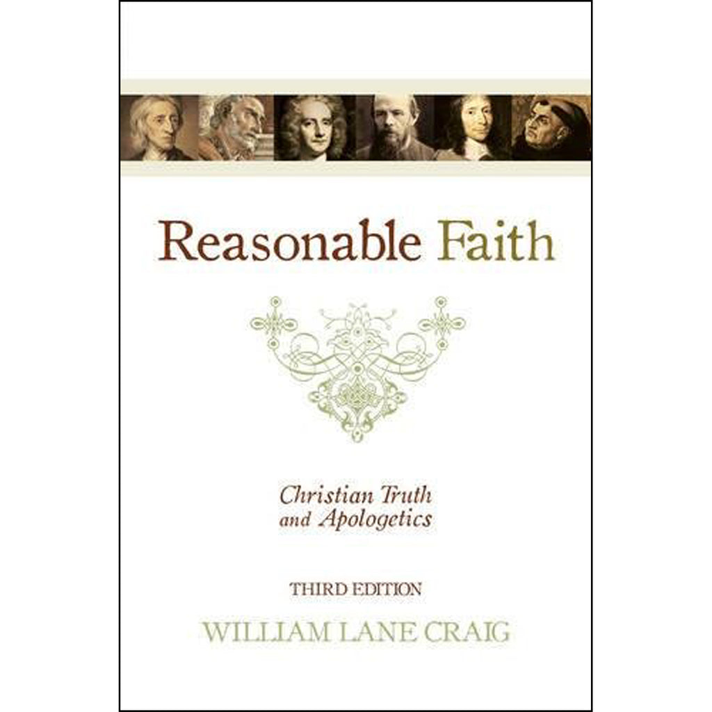 Reasonable Faith: Christian Truth And Apologetics (Paperback)