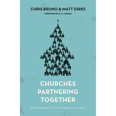 Churches Partnering Together (Paperback)