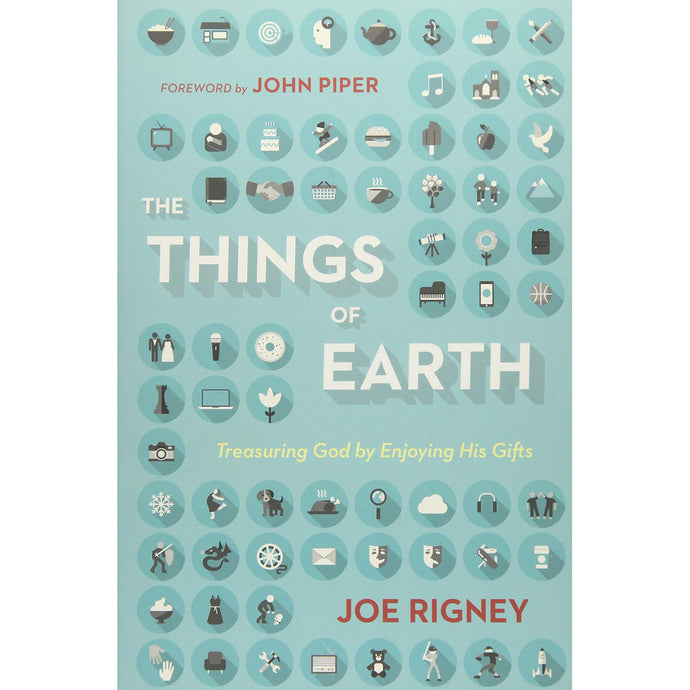 The Things Of Earth (Paperback)