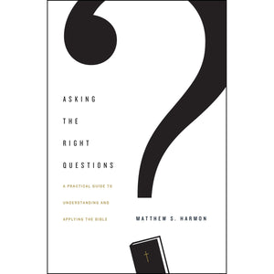 Asking The Right Questions (Paperback)