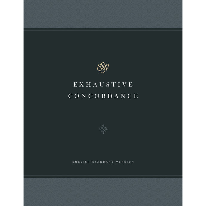 Exhaustive Concordance ESV Translation (Hardcover)