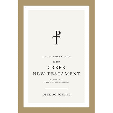 An Introduction To The Greek New Testament (Paperback)