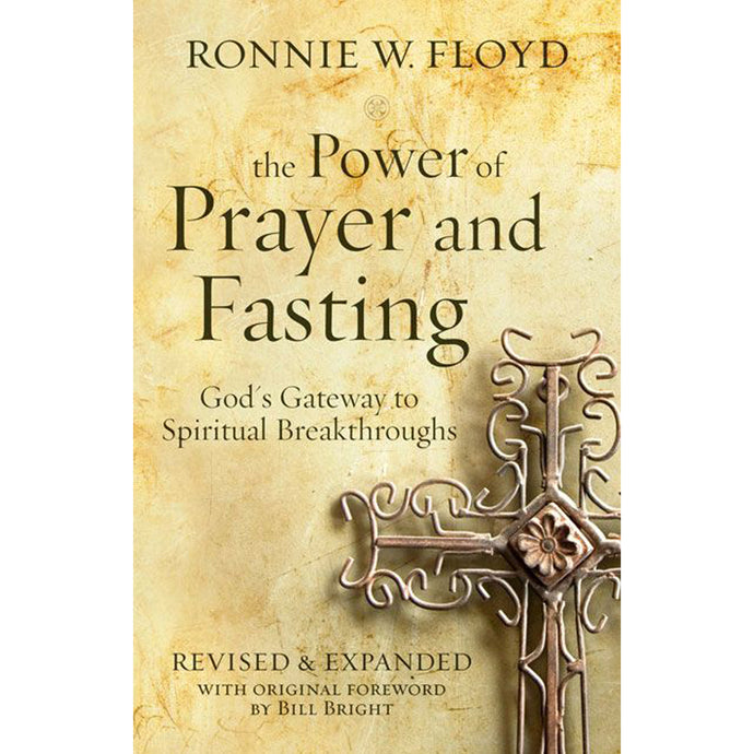 The Power Of Prayer And Fasting (Mass Market Paperback)