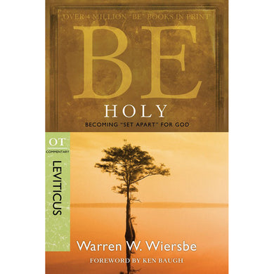 Be Holy (Leviticus)(Be Series Commentaries)(Paperback)