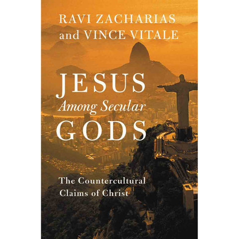 Jesus Among Secular Gods: The Countercultural Claims Of Christ (Paperback)