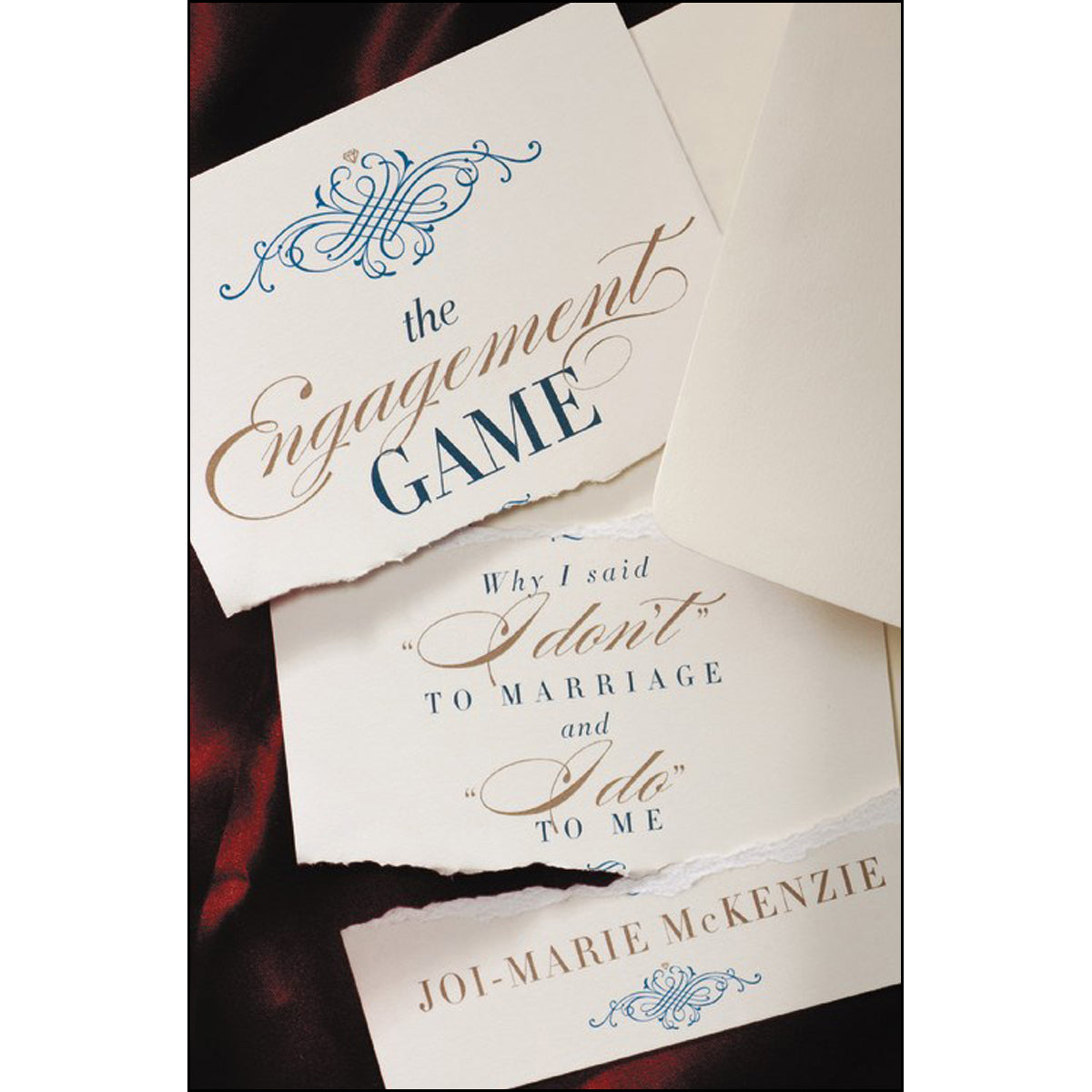 The Engagement Game: Why I Said I Don't To Marriage And I Do To Me (Paperback)