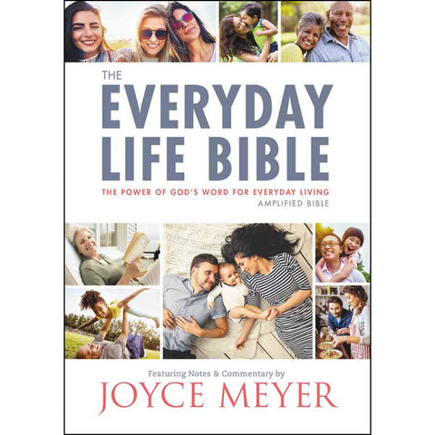 Amplified: The Everyday Life Bible: The Power Of God's Word For Everyday Living (Paperback)