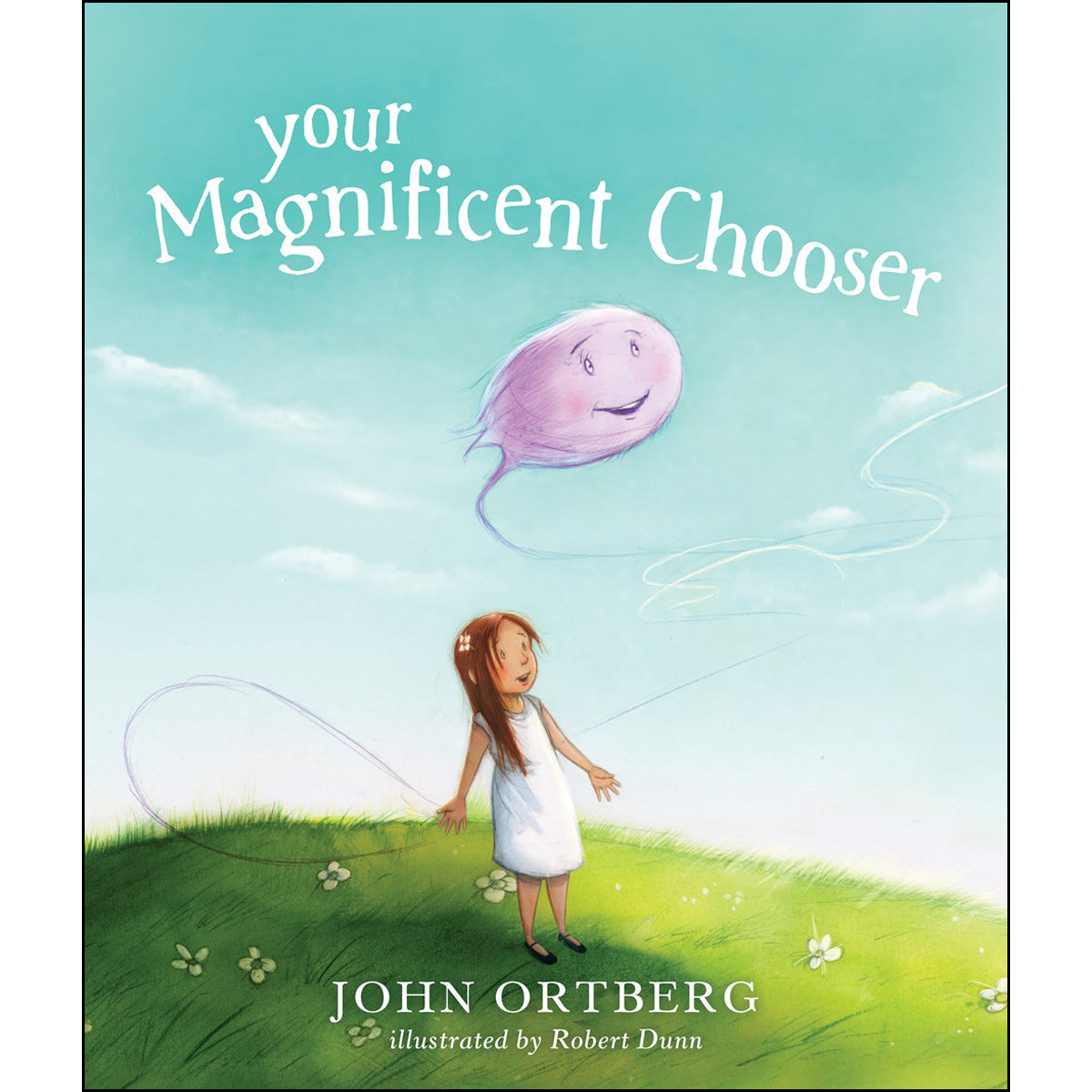 Your Magnificent Chooser (Hardcover)