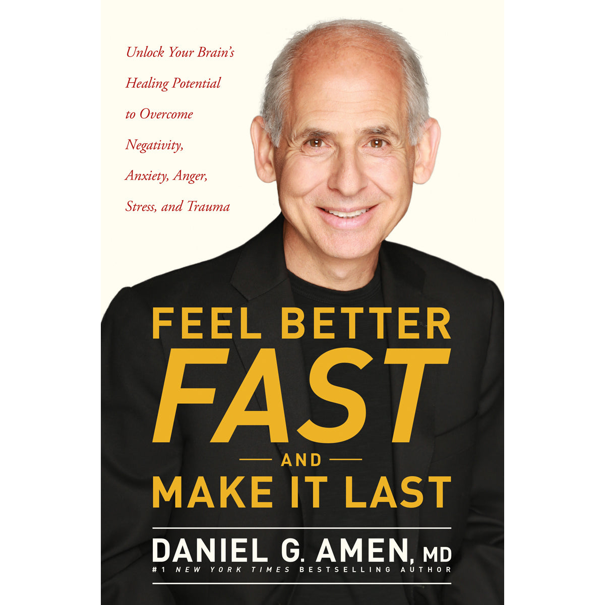 Feel Better Fast And Make It Last (Paperback)