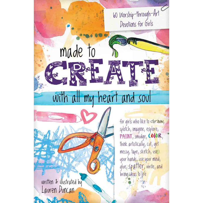 Made To Create With All My Heart And Soul (Paperback)