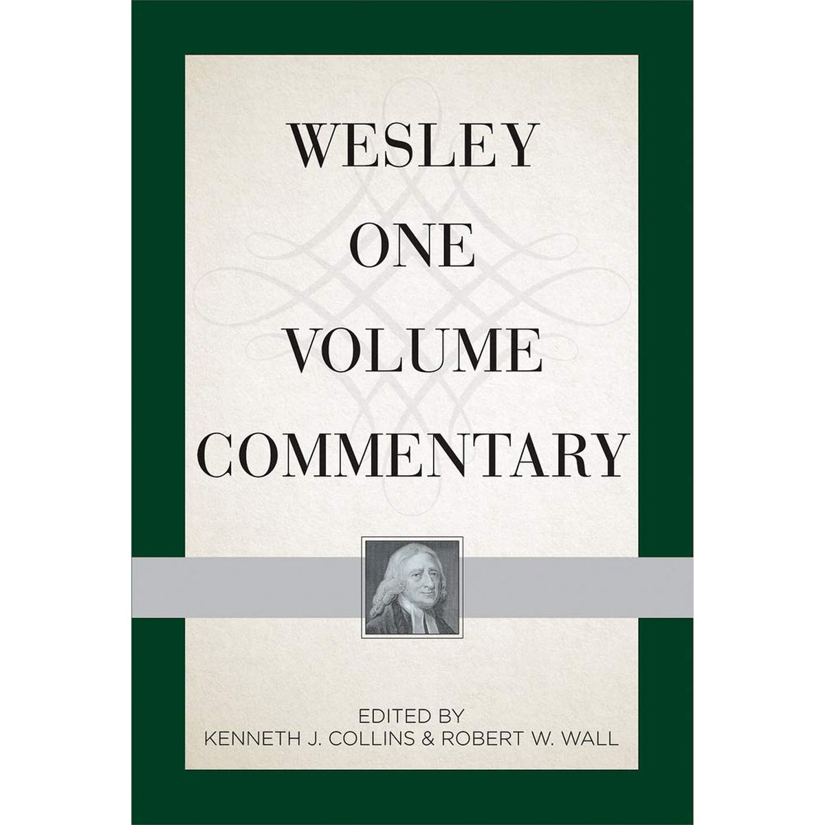 Wesley One Volume Commentary (Hardcover)
