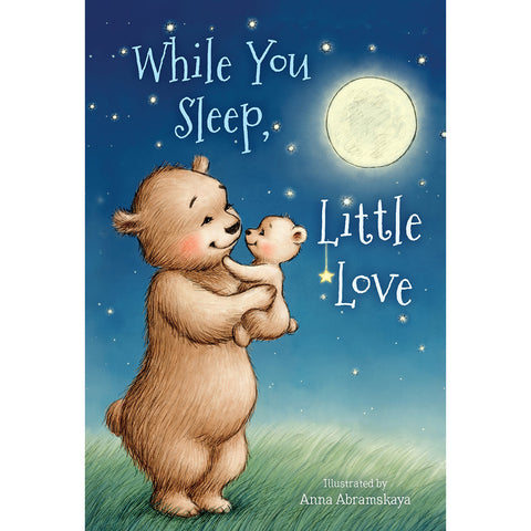 While You Sleep, Little Love (Board Book)