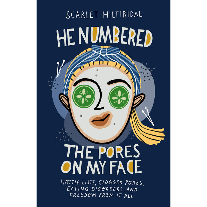He Numbered The Pores On My Face (Paperback)