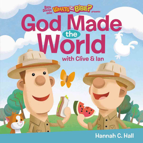 God Made The World (What's In The Bible)(Board Book)
