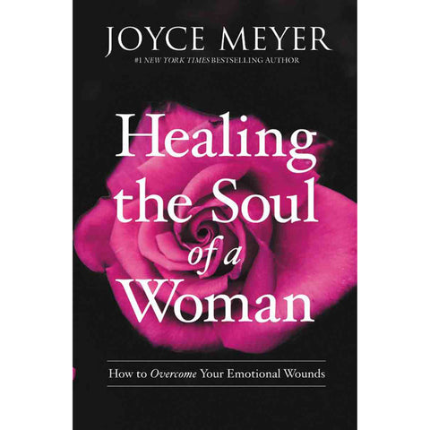 Healing The Soul Of A Woman: How To Overcome Your Emotional Wounds (SA) ITPE