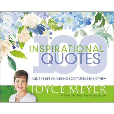 100 Inspirational Quotes: And The Lifechanging Scriptures Behind Them (Hardcover)