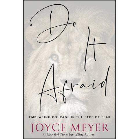 Do It Afraid: Embracing Courage In The Face Of Fear (Paperback)