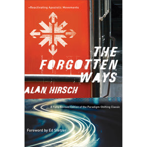 The Forgotten Ways 2nd Edition (Paperback)
