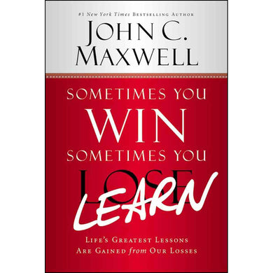 Sometimes You Win Sometimes You Learn (Paperback)