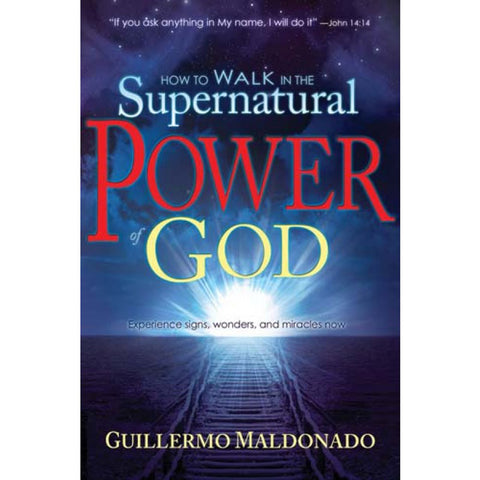 Load image into Gallery viewer, How To Walk In The Supernatural Power Of God (Paperback)