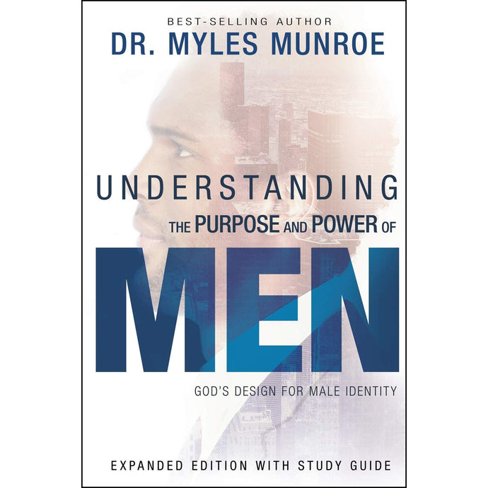 Understanding The Purpose And Power Of Men (Paperback)