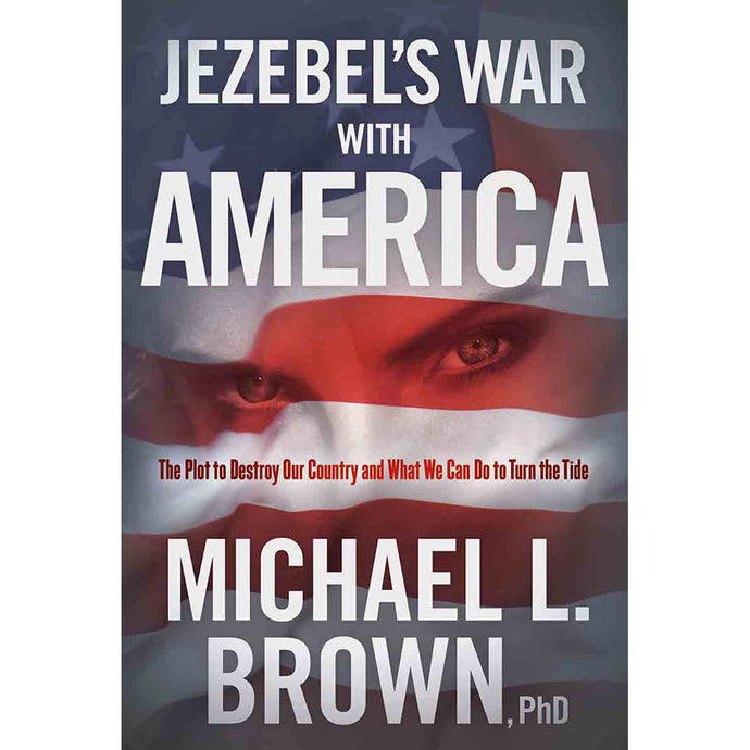 Jezebels War With America: The Plot To Destroy Our Country (Hardcover)
